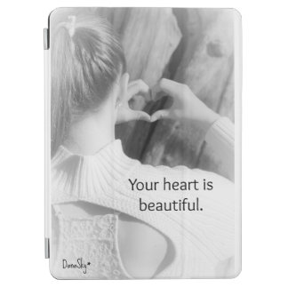 """""""Your heart is beautiful"""" iPad Air Smart Cover iPad Air Cover"""