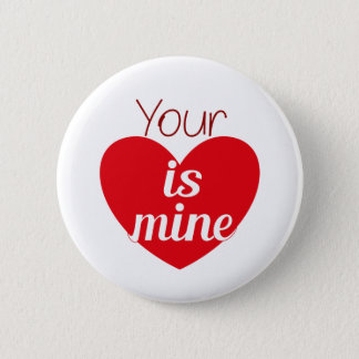 Your heart is mine button