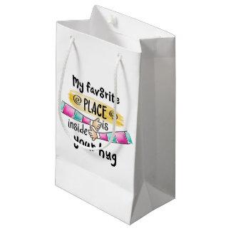Your Hug My Favorite Place | Gift Bag