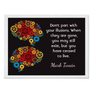Your illustions - Mark Twain quote - Art Print