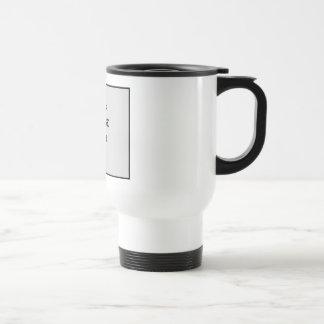 Your Image Here Collection Travel Mug