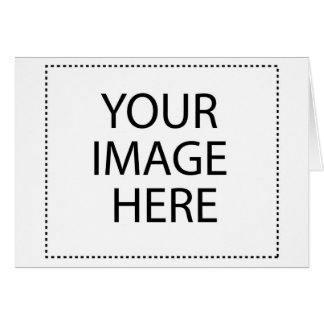 YOUR IMAGE HERE CUSTOMIZABLE CARD
