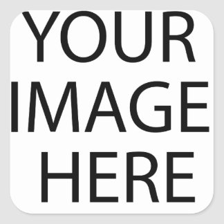 YOUR IMAGE HERE CUSTOMIZABLE SQUARE STICKER