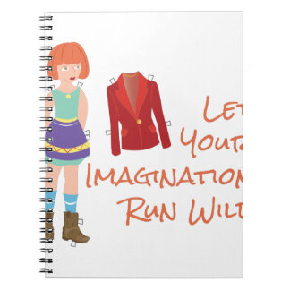 Your Imagination Notebooks