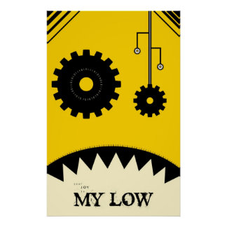 Your Joy is My Low Poster
