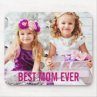 Your Kids Photo Best Mom Ever Mousepad