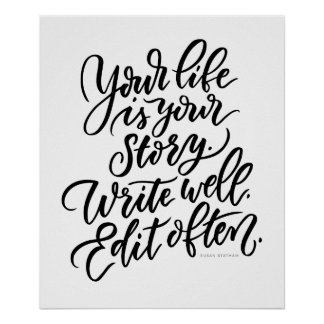 Your Life is Your Story Poster