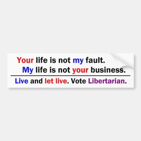 Your Life My Life Bumper Sticker