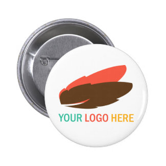 Your logo here business promotional flair badge 2 inch round button