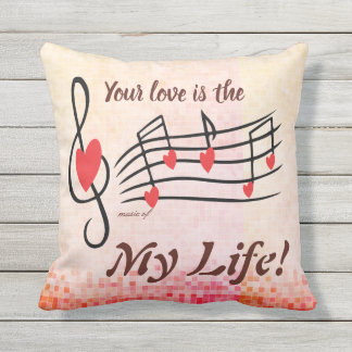 Your Love is Music of my life Valentine day pillow