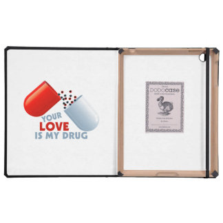 Your Love Is My Drug Hearts In Pill iPad Folio Cases