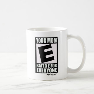 Your Mom Coffee Mug