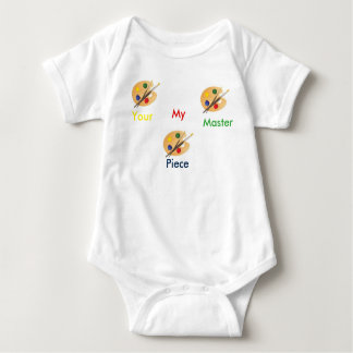 Your My Master Piece Baby T Baby Bodysuit