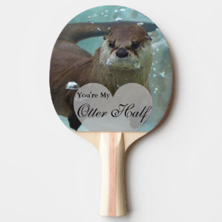 Your my Otter Half Brown River Otter Swimming Ping Pong Paddle