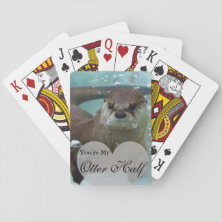 Your my Otter Half Brown River Otter Swimming Playing Cards