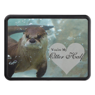 Your my Otter Half Brown River Otter Swimming Trailer Hitch Cover