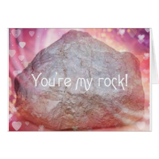 Your My Rock - Valentines Day Humour Card