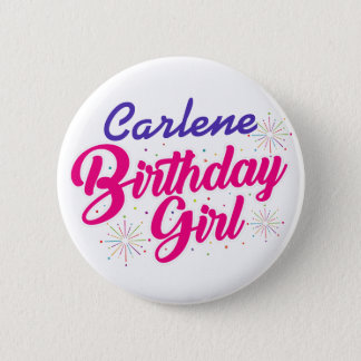 ( Your Name ) Birthday Girl 2 Inch Round Button