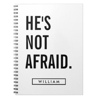 Your Name | He's Not Afraid Notebooks