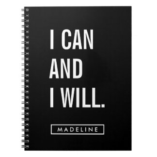 Your Name   I Can and I Will. Spiral Notebook