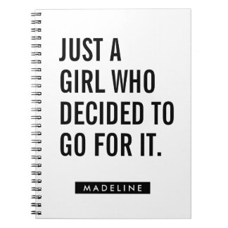 Your Name | Just A Girl Who Decided To Go For It Notebook