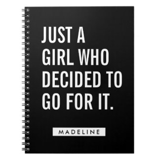 Your Name | Just A Girl Who Decided To Go For It Spiral Notebook