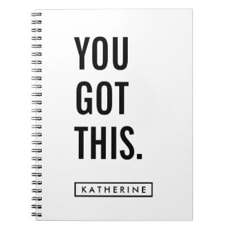 Your Name | You Got This Spiral Note Book