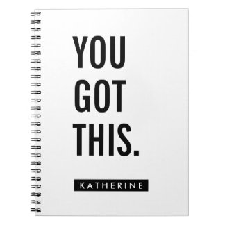 Your Name | You Got This Spiral Notebook
