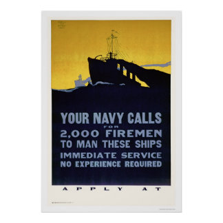 Your Navy Calls - Firemen Needed (US02298) Poster