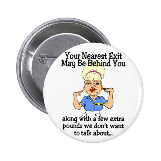 Your Nearest Exit 2 Inch Round Button