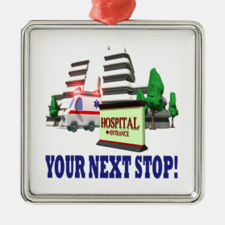 Your Next Stop Metal Ornament