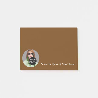 Your Photo and Message Customize This Easily Brown Post-it Notes