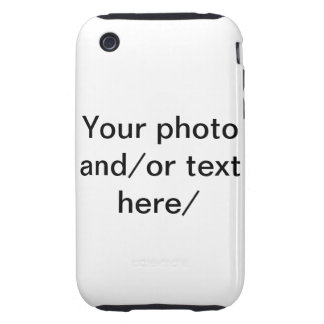 Your Photo and text iphone cases. Tough iPhone 3 Case