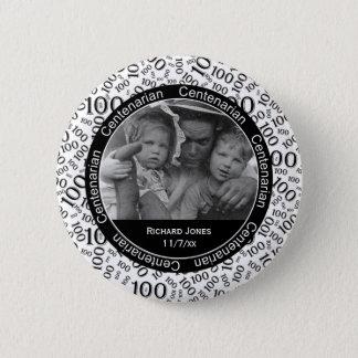 Your Photo - Black/White Centenarian Commemorative 2 Inch Round Button
