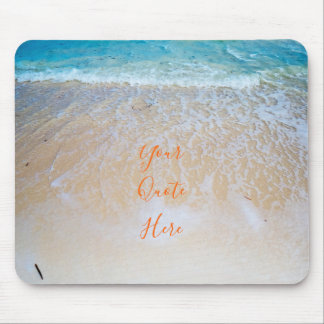 Your Quote Here | Tropical Beach Mouse Pad