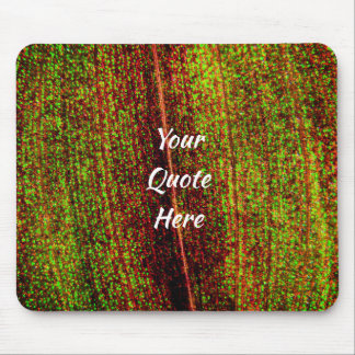 Your Quote Over A Leaf Background Mouse Pad
