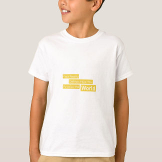 Your Reality Defines How You Perceive the World T-Shirt