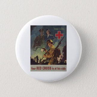 Your Red Cross Is At His Side 2 Inch Round Button