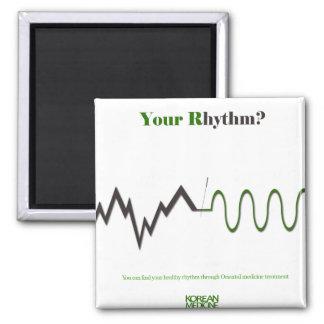 your rhythm? magnet
