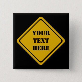 your road sign 2 inch square button