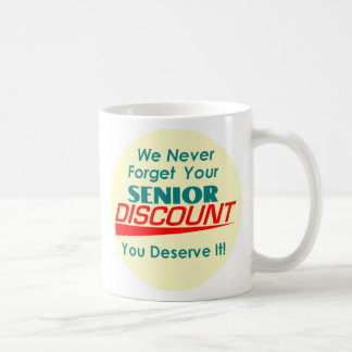 YOUR Senior Discount Mug
