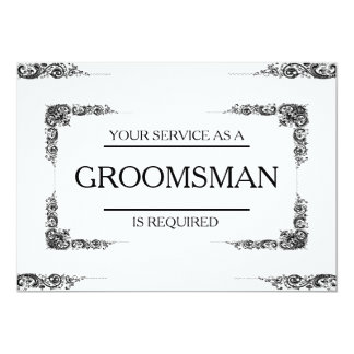 """Your Service Is Requested as Groomsman 5"""" X 7"""" Invitation Card"""