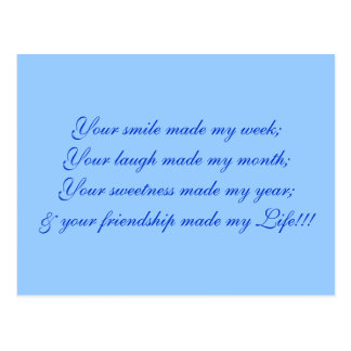 Your smile made my week;Your laugh made my mont... Postcard