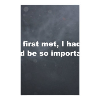 Your so important For me Stationery Design