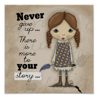 Your Story-Girl with Pen and Ink Poster