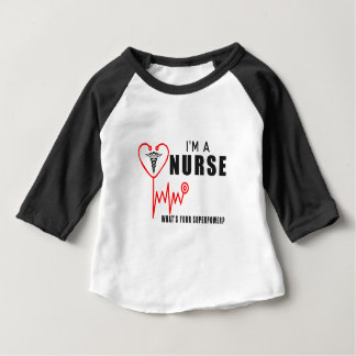 Your superpower nurse baby T-Shirt
