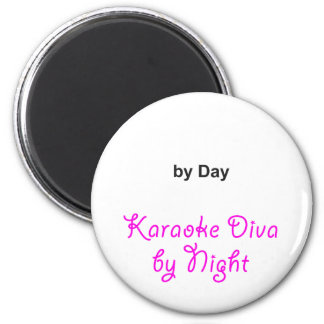 """Your Text"" by Day, Karaoke Diva by Night Magnet"