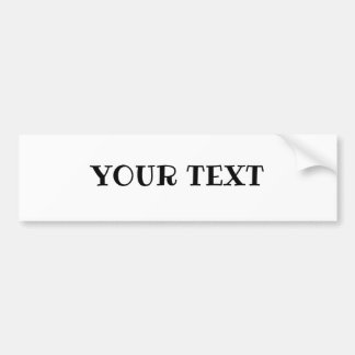"Your Text ""Ribeye"" font Bumper Sticker"