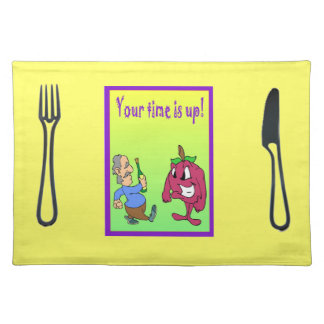 Your time is up! placemat