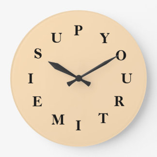 Your Time Is Up Wheat Large Round Clock by Janz